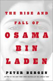 The Rise and Fall of Osama bin Laden   Book by Peter L. Bergen   Official  Publisher Page   Simon & Schuster